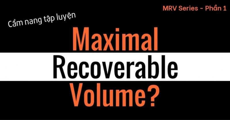 MRV và ứng dụng trong tập luyện Hypertrophy? (MRV Series Phần 1) - are you ready to drop fat fast 3
